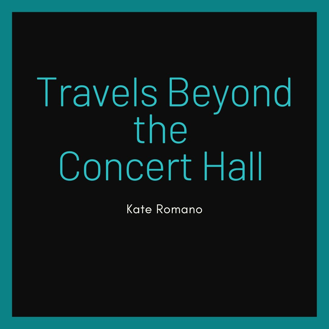 Travels Beyond the Concert Hall